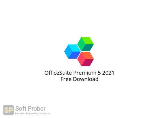 OfficeSuite Premium 5 2021 Free Download-Softprober.com