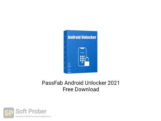 PassFab Android Unlocker 2021 Free Download-Softprober.com