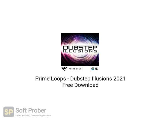 Prime Loops Dubstep Illusions 2021 Free Download-Softprober.com