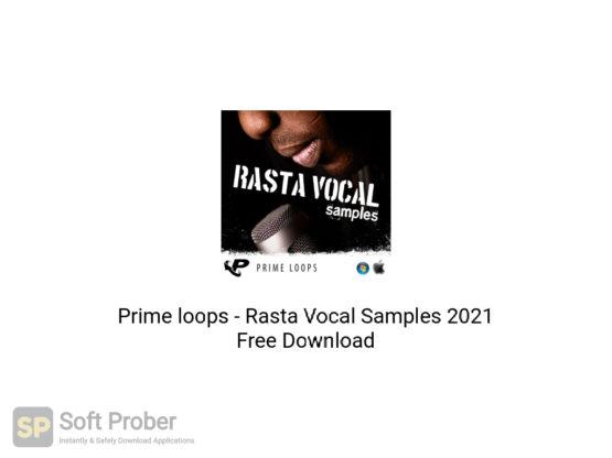 Prime loops Rasta Vocal Samples 2021 Free Download-Softprober.com