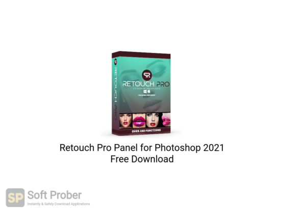 Retouch Pro Panel for Photoshop 2021 Free Download-Softprober.com