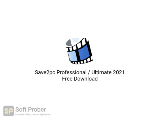 Save2pc Professional Ultimate 2021 Free Download-Softprober.com