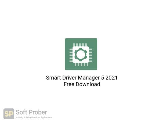Smart Driver Manager 5 2021 Free Download-Softprober.com