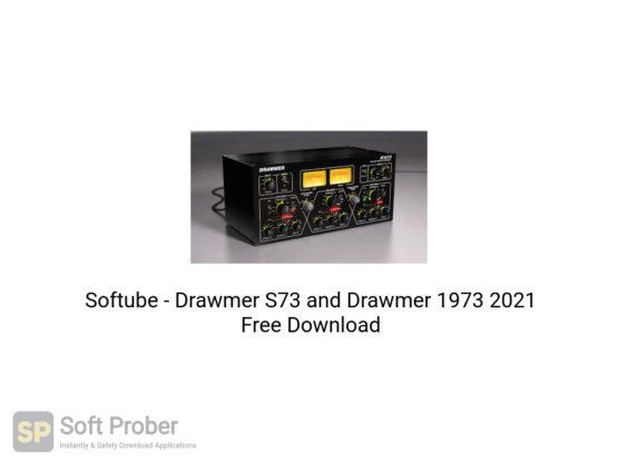 Softube Drawmer S73 and Drawmer 1973 2021 Free Download-Softprober.com