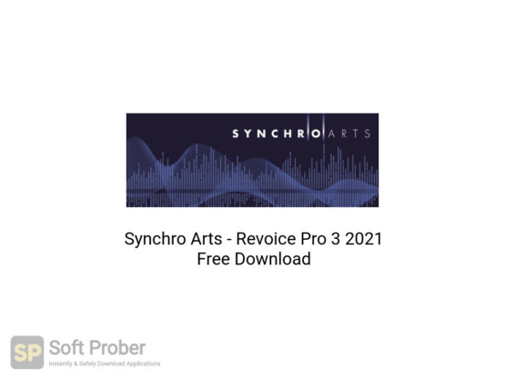 Synchro Arts Revoice Pro 3 2021 Free Download-Softprober.com