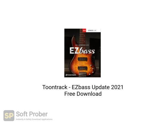 Toontrack EZbass Update 2021 Free Download-Softprober.com