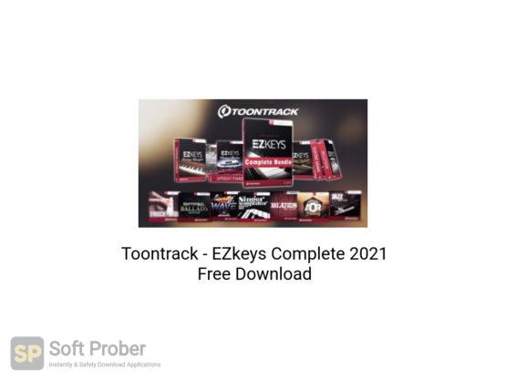 Toontrack EZkeys Complete 2021 Free Download-Softprober.com