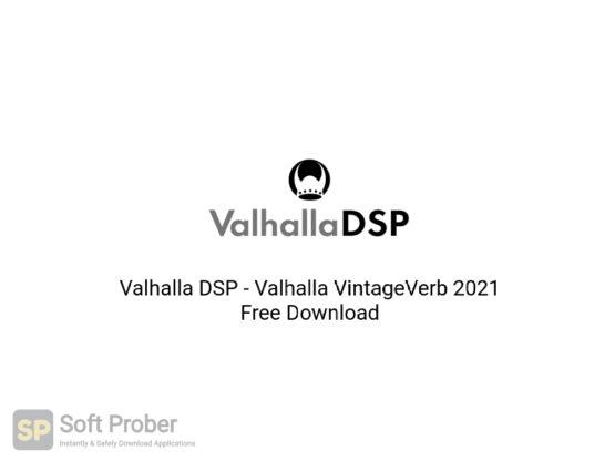 Valhalla DSP Valhalla VintageVerb 2021 Free Download-Softprober.com