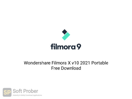 Wondershare Filmora X v10 2021 Portable Free Download-Softprober.com