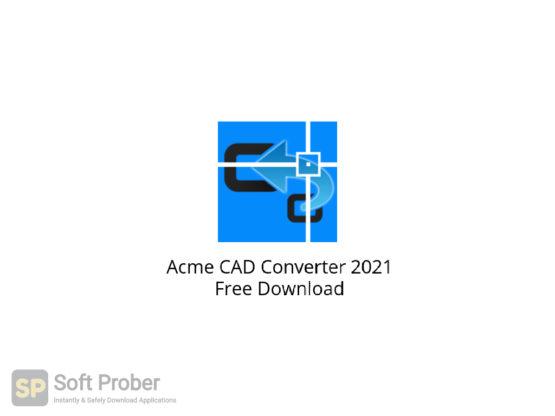 Acme CAD Converter 2021 Free Download-Softprober.com
