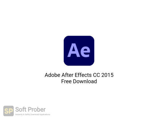 Adobe After Effects CC 2015 Free Download-Softprober.com
