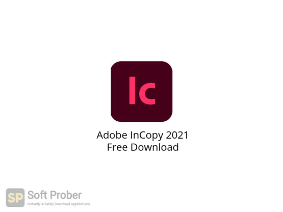 Adobe InCopy 2021 Free Download-Softprober.com