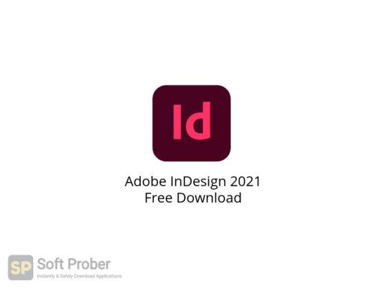 Adobe InDesign 2021 Free Download-Softprober.com