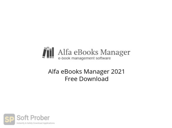 Alfa eBooks Manager 2021 Free Download-Softprober.com