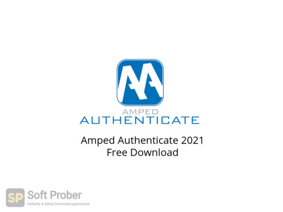 Amped Authenticate 2021 Free Download-Softprober.com