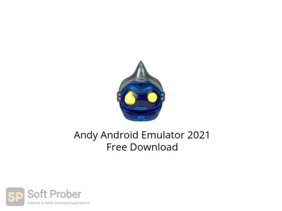 Andy Android Emulator 2021 Free Download-Softprober.com