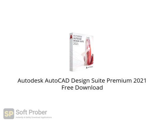 Autodesk AutoCAD Design Suite Premium 2021 Free Download-Softprober.com
