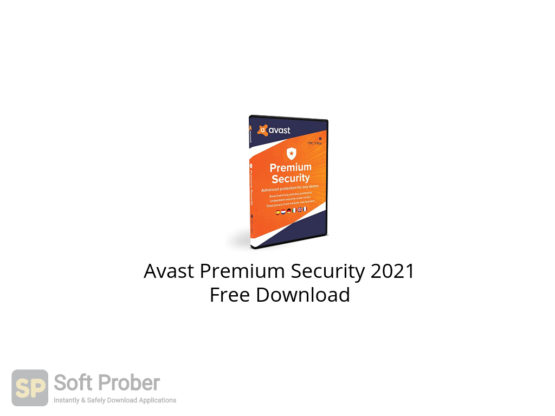 Avast Premium Security 2021 Free Download-Softprober.com