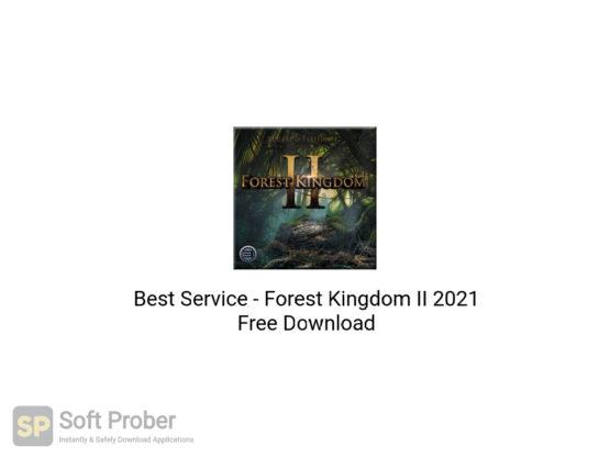 Best Service Forest Kingdom II 2021 Free Download-Softprober.com
