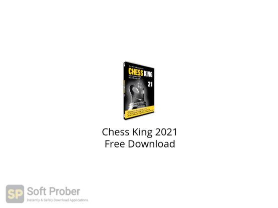 Chess King 2021 Free Download-Softprober.com