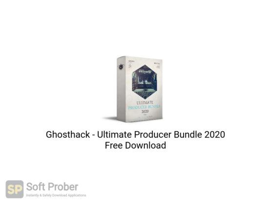 Ghosthack Ultimate Producer Bundle 2020 Free Download-Softprober.com