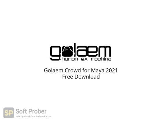 Golaem Crowd for Maya 2021 Free Download-Softprober.com