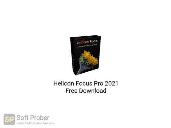 Helicon Focus Pro 2021 Free Download-Softprober.com