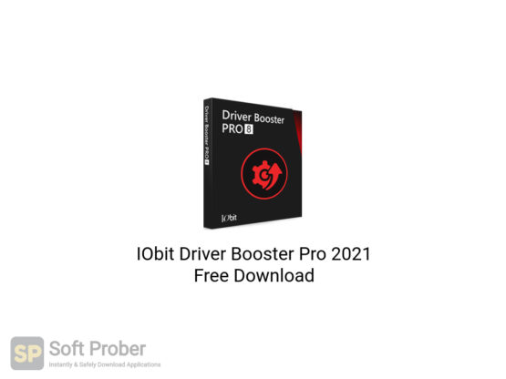 IObit Driver Booster Pro 2021 Free Download-Softprober.com