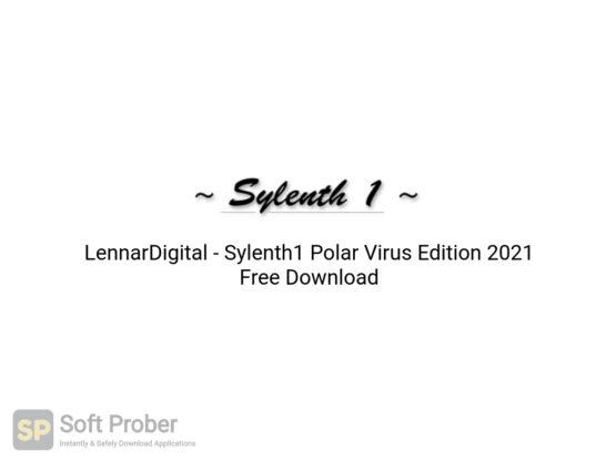 LennarDigital Sylenth1 Polar Virus Edition 2021 Free Download-Softprober.com