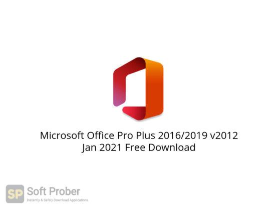 Microsoft Office Pro Plus 2016 2019 v2012 Jan 2021 Free Download-Softprober.com
