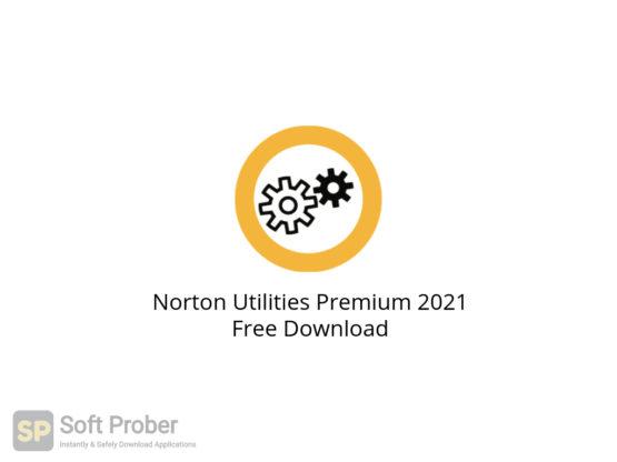 Norton Utilities Premium 2021 Free Download-Softprober.com