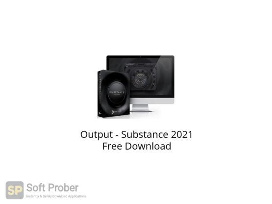Output Substance 2021 Free Download-Softprober.com