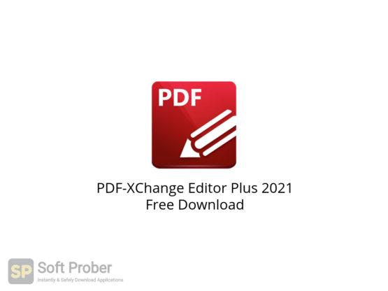 PDF XChange Editor Plus 2021 Free Download-Softprober.com