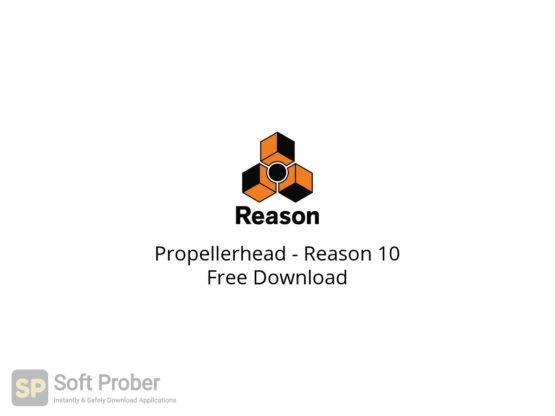 Propellerhead Reason 10 Free Download-Softprober.com