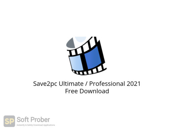 Save2pc Ultimate Professional 2021 Free Download-Softprober.com