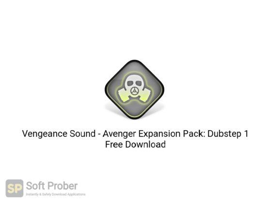 Vengeance Sound Avenger Expansion Pack: Dubstep 1 Free Download-Softprober.com