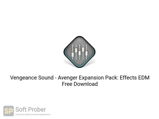 Vengeance Sound Avenger Expansion Pack: Effects EDM Free Download-Softprober.com