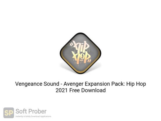 Vengeance Sound Avenger Expansion Pack: Hip Hop 2021 Free Download-Softprober.com