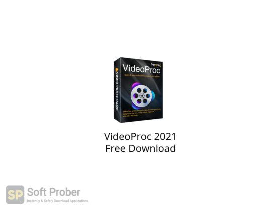 VideoProc 2021 Free Download-Softprober.com