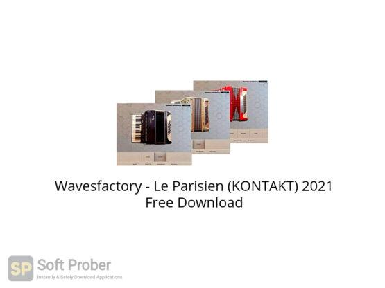 Wavesfactory Le Parisien (KONTAKT) 2021 Free Download-Softprober.com