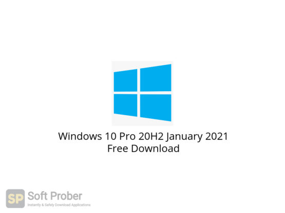 Windows 10 Pro 20H2 January 2021 Free Download-Softprober.com
