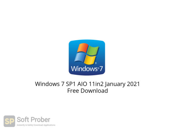 Windows 7 SP1 AIO 11in2 January 2021 Free Download-Softprober.com