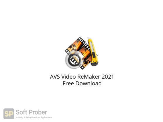 AVS Video ReMaker 2021 Free Download-Softprober.com