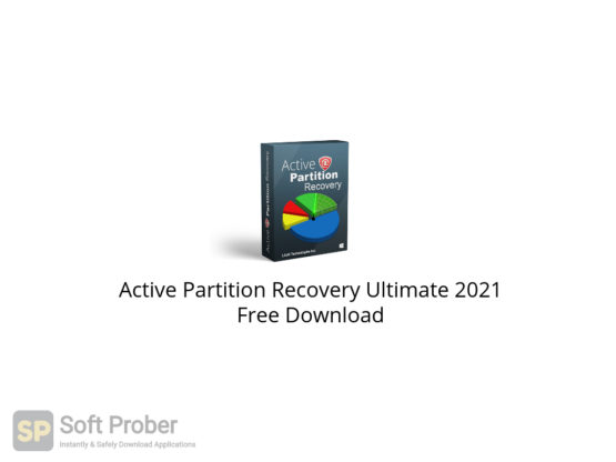 Active Partition Recovery Ultimate 2021 Free Download-Softprober.com