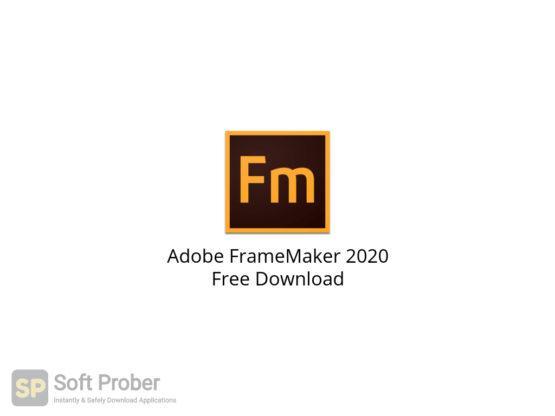 Adobe FrameMaker 2020 Free Download-Softprober.com