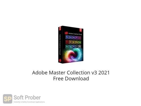 Adobe Master Collection v3 2021 Free Download-Softprober.com