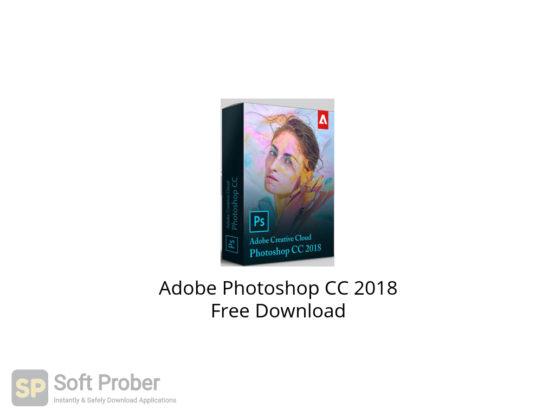 Adobe Photoshop CC 2018 Free Download-Softprober.com