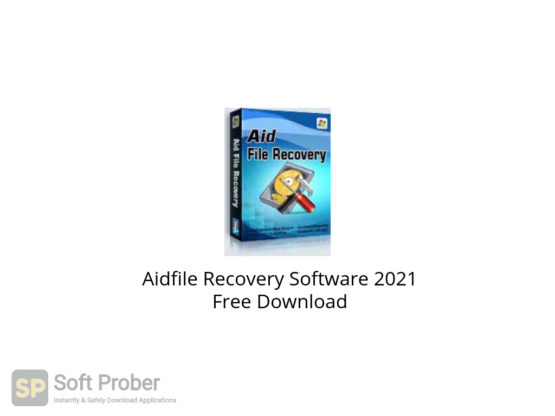 Aidfile Recovery Software 2021 Free Download-Softprober.com