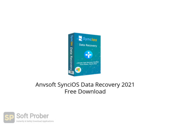Anvsoft SynciOS Data Recovery 2021 Free Download-Softprober.com