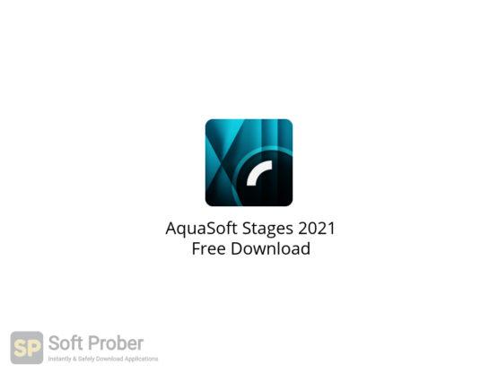 AquaSoft Stages 2021 Free Download-Softprober.com